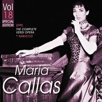 The Complete Verdi Operas, Vol. 18 — Maria Callas