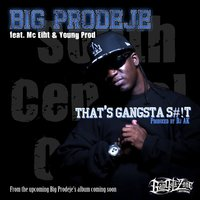 That's Gangsta Shit — Big Prodeje, MC Eiht, Young Prod