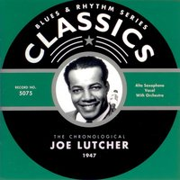 1947 — Joe Lutcher