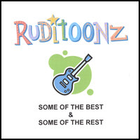 Some Of The Best & Some Of The Rest — Ruditoonz
