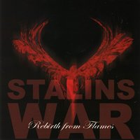 Rebirth From Flames — Stalins War