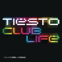 Club Life - Volume One Las Vegas — Tiësto
