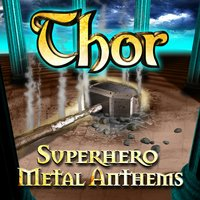 Thor - Superhero Metal Anthems — сборник