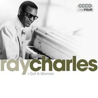 I Got A Woman — Ray Charles