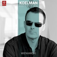 Henryk Wieniawsky: Concerto No. 2 in D Minor Op. 22 for Violin and Orchestra — Rudolf Koelman, Jessica Gethin & Fremantle Chamber Orchestra