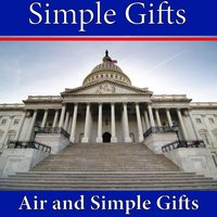 Simple Gifts — Air and Simple Gifts