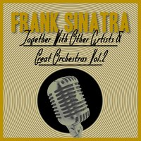 Together With Other Artists and Great Orchestras, Vol. 2 — Frank Sinatra