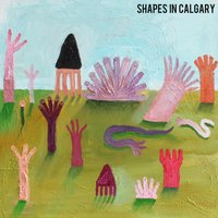 Happy Now - EP — Shapes in Calgary
