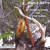 Simple Gifts Wrapped In Shimmer — Steve Pearson