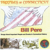 Profiles of Connecticut — Bill Pere