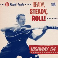 Ready, Steady, Roll! — Highway 54