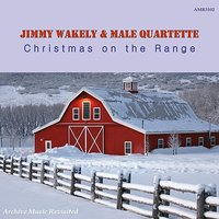 Christmas on the Range — Jimmy Wakely