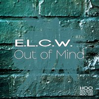 Out of Mind — E.L.C.W.