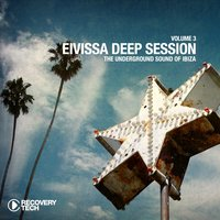Eivissa Deep Session, Vol. 3 — сборник