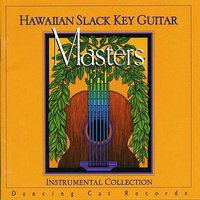 Hawaiian Slack Key Guitar Masters, Vol. 1 — сборник