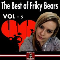 The Best of Friky Bears 2013, Vol. 5 — сборник