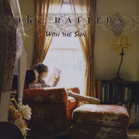 With the Sun — The Rafters