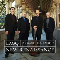 New Renaissance — Los Angeles Guitar Quartet