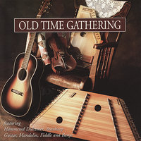 Old Time Gathering — Jonathan Yudkin, Joey Miskulin, Mark Howard, Ron Wall, Blaine Sprouse, Roy Huskey, Jr.