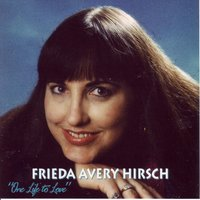One Life to Love — Frieda Avery Hirsch