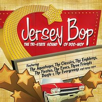 Jersey Bop - The Tri-State Sound Of Doo-Wop — сборник