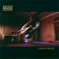 Unintended — Muse