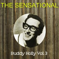 The Sensational Buddy Holly Vol 03 — Buddy Holly