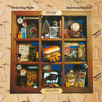 American Pastime — Three Dog Night