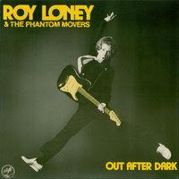 Out After Dark — Roy Loney & the Phantom Movers