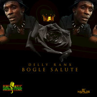 Bogle Salute - Single — Delly Ranx