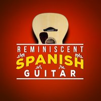 Reminiscent Spanish Guitar — Spanish Guitar