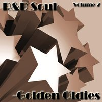 R&B Soul - Golden Oldies Vol 2 — Dreamers