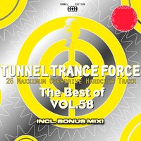 Tunnel Trance Force — сборник