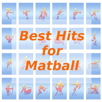 Best Hits for Matball — Tune Robbers