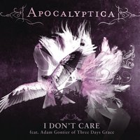 I Don't Care — Apocalyptica, Adam Gontier