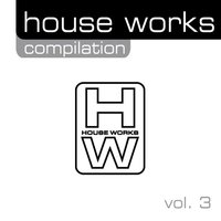 House Works Compilation, Vol. 3 — сборник