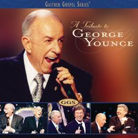 Tribute To George Younce — George Younce