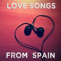 Love Songs (From Spain) — сборник