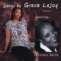 Songs by Grace LaJoy featuring Zenobia Smith — Grace LaJoy