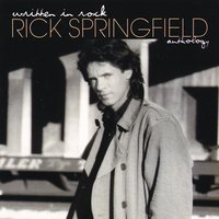 Written In Rock: The Rick Springfield Anthology — Rick Springfield