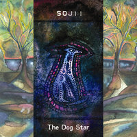 The Dog Star — Sojii