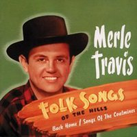Folk Songs Of The Hills — Merle Travis