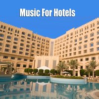 Music For Hotels — сборник
