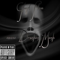 Ghost Flow the LP — Drunken Monk