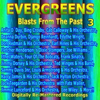 Evergreens - Blasts from the Past, Vol. 3 — сборник