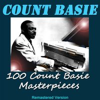 100 Count Basie Masterpieces — Count Basie