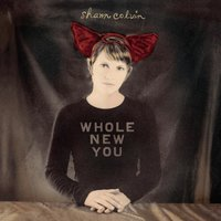 Whole New You — Shawn Colvin