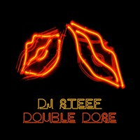 Double Dose — Dj Steef