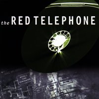 The Red Telephone — The Red Telephone