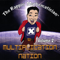 Volume 2: Multiplication Nation — The Rappin' Mathematician